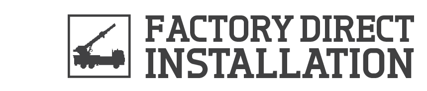 Factory Direct Installation